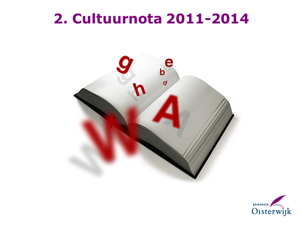 2. Cultuurnota 2011-2014