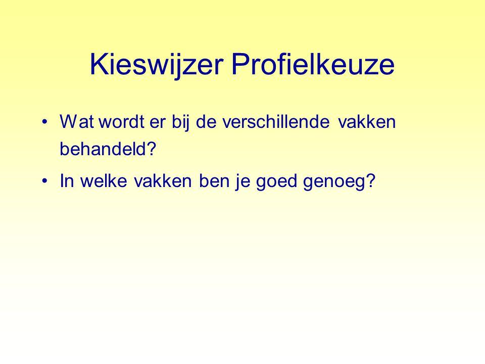 KERNVAKKEN Nederlands, Engels en Wiskunde Hiervan mag één vak onvoldoende zijn Onvoldoende niet lager dan 5