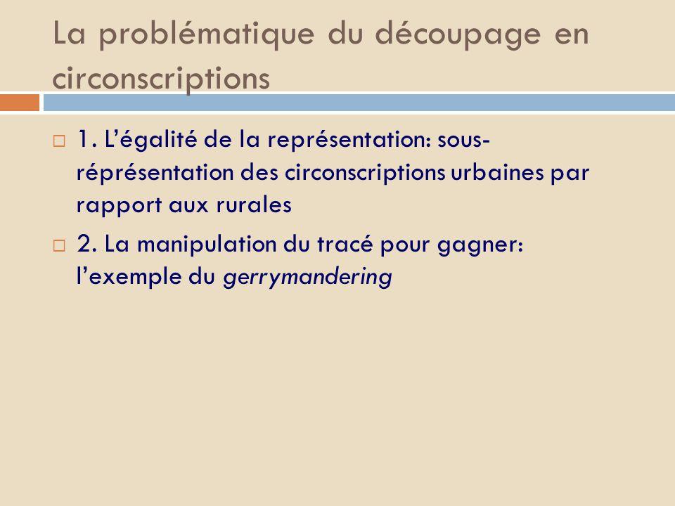 La problématique du découpage en circonscriptions  1.