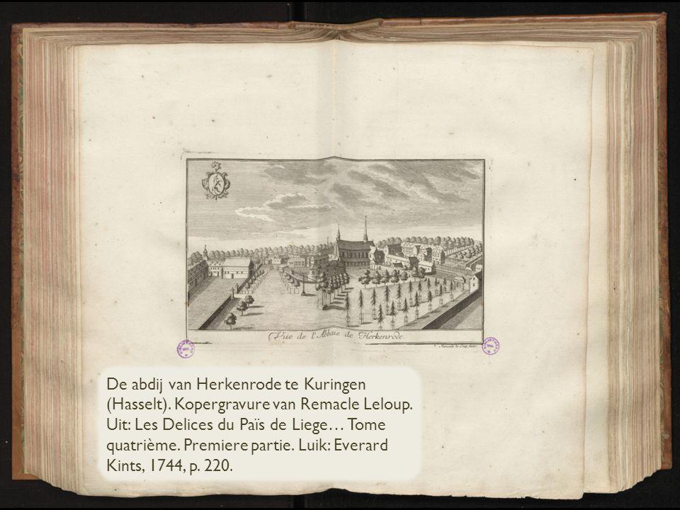 De abdij van Herkenrode te Kuringen (Hasselt).Kopergravure van Remacle Leloup.