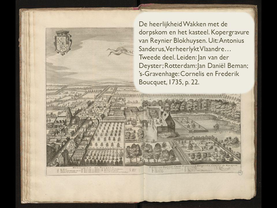 De heerlijkheid Wakken met de dorpskom en het kasteel.