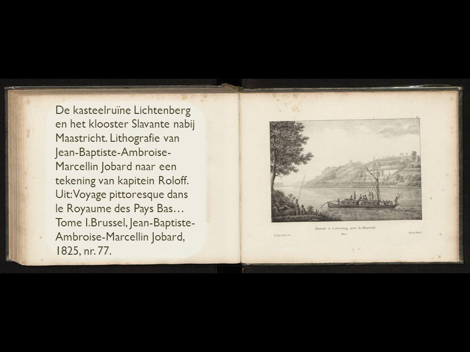 De kasteelruïne Lichtenberg en het klooster Slavante nabij Maastricht.