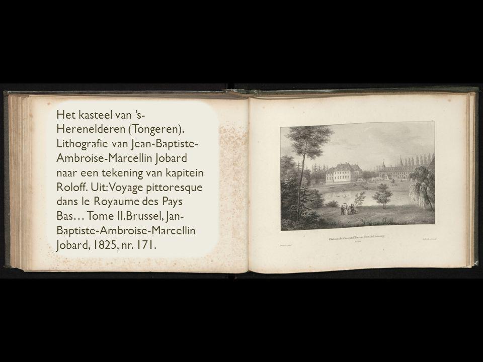 Het kasteel van 's- Herenelderen (Tongeren).