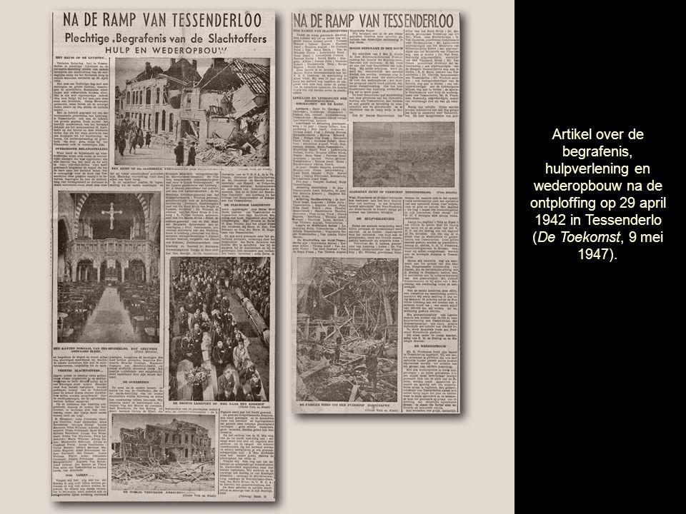 Artikel over de begrafenis, hulpverlening en wederopbouw na de ontploffing op 29 april 1942 in Tessenderlo (De Toekomst, 9 mei 1947).