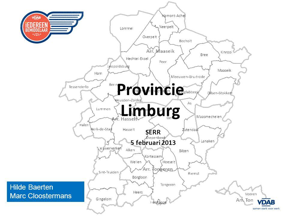 Provincie Limburg SERR 5 februari 2013 Hilde Baerten Marc Cloostermans