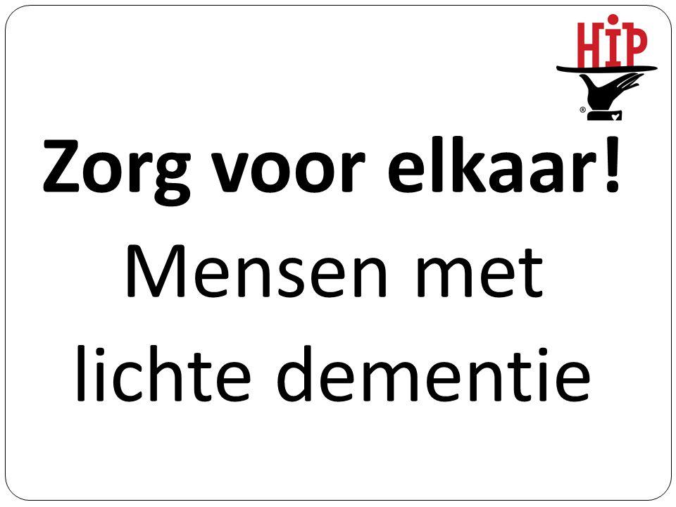 Zorgen voor elkaar Dementerende + familie Diaken Groen Waar vind ik een naaste.