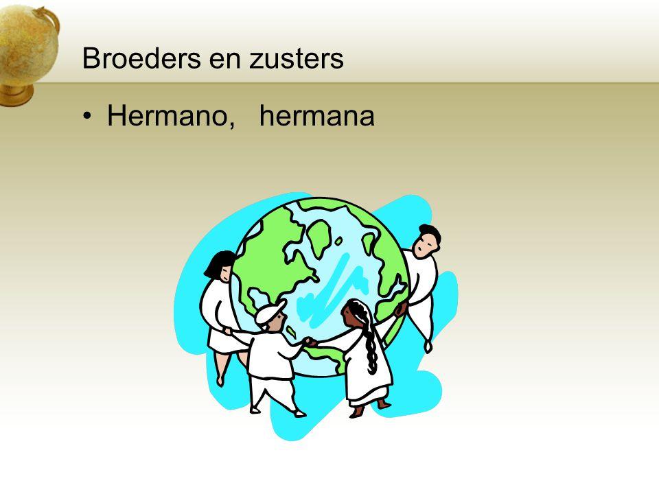 Broeders en zusters Hermano, hermana