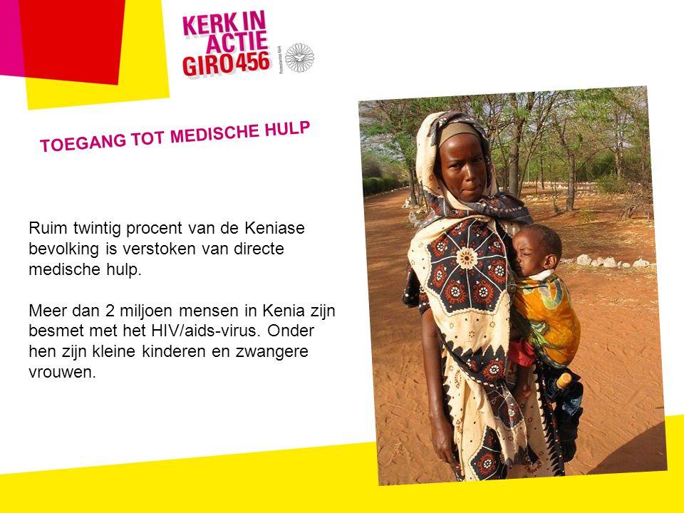 TOEGANG TOT MEDISCHE HULP Ruim twintig procent van de Keniase bevolking is verstoken van directe medische hulp.