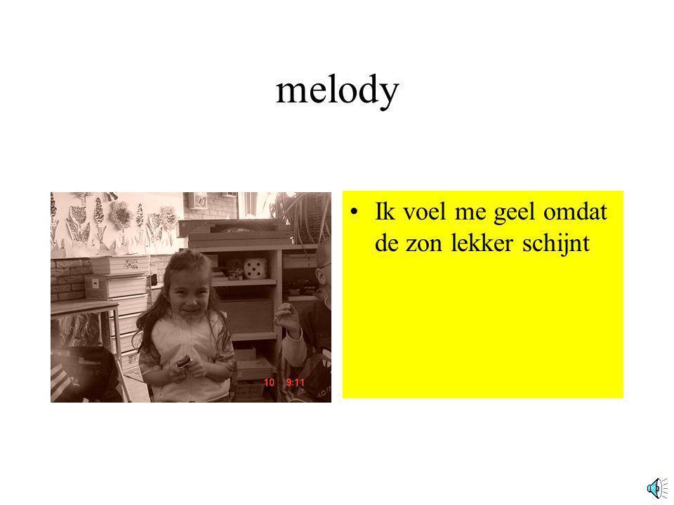 melody Ik voel me geel omdat de zon lekker schijnt