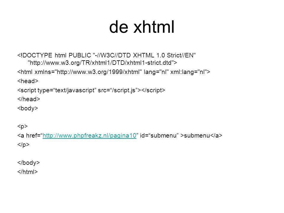 de xhtml submenu http://www.phpfreakz.nl/pagina10