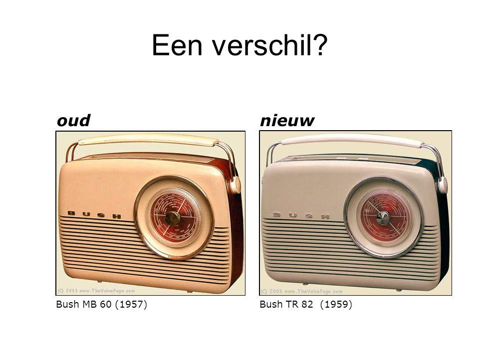 Een verschil? Bush MB 60 (1957) oud Bush TR 82 (1959) nieuw