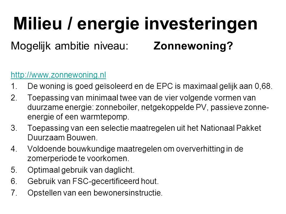 Milieu / energie investeringen Mogelijk ambitie niveau: Zonnewoning.