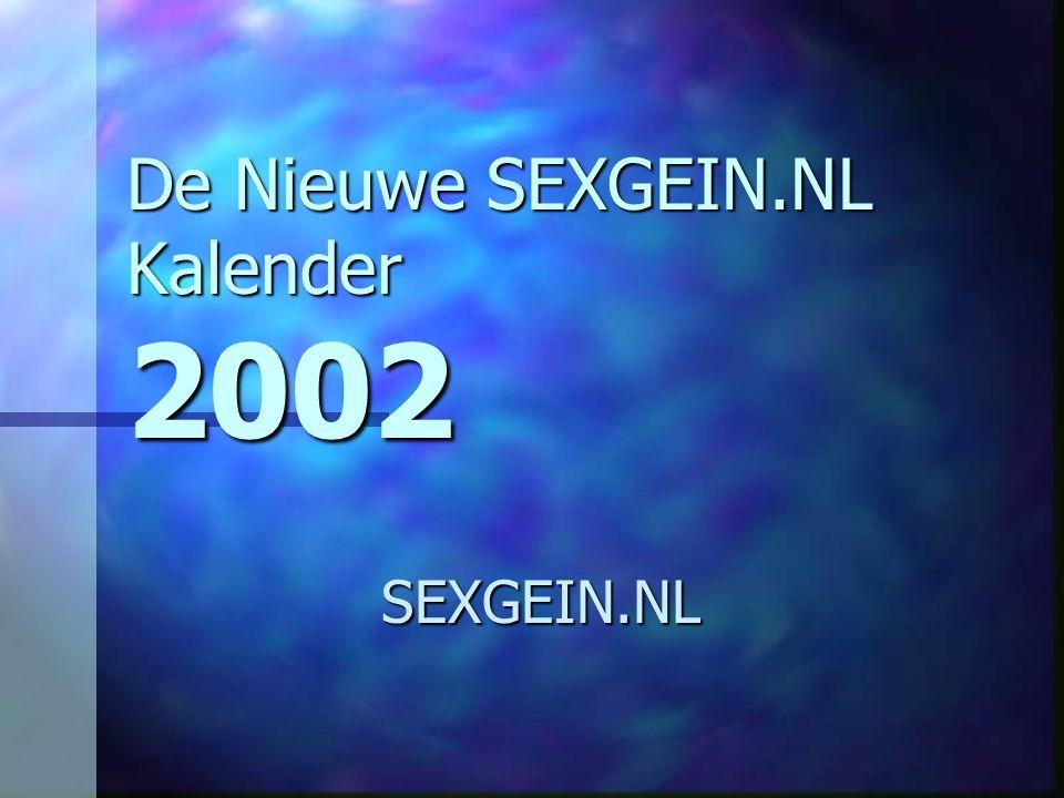 De Nieuwe SEXGEIN.NL Kalender 2002 SEXGEIN.NL