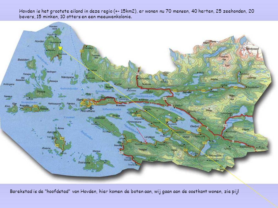 Hovden is het grootste eiland in deze regio (+- 15km2), er wonen nu 70 mensen, 40 herten, 25 zeehonden, 20 bevers, 15 minken, 10 otters en een meeuwenkolonie.
