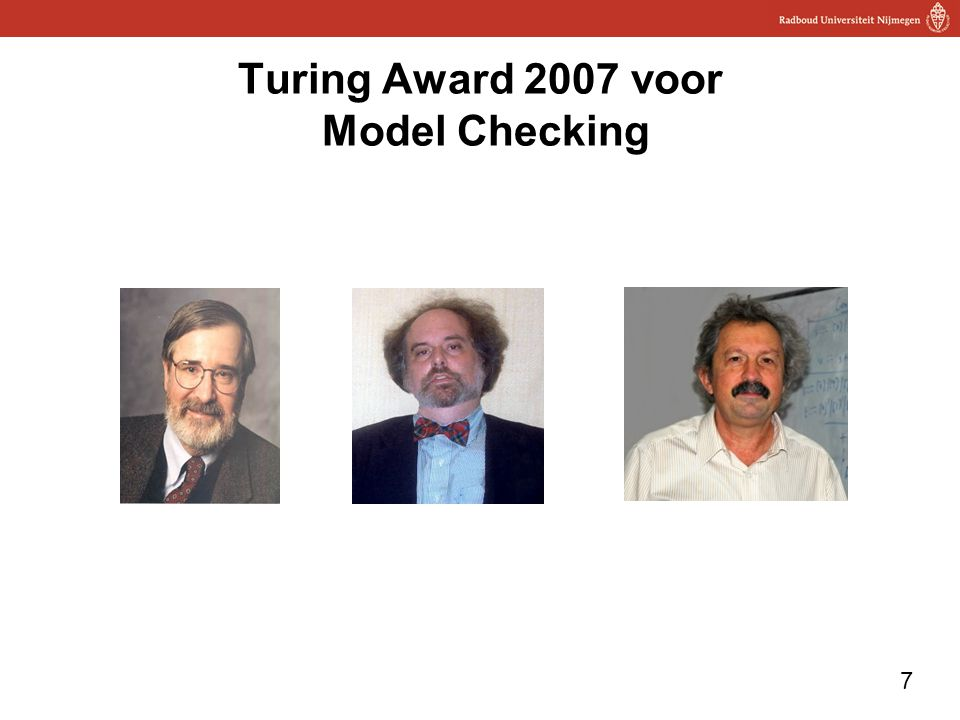 7 Turing Award 2007 voor Model Checking