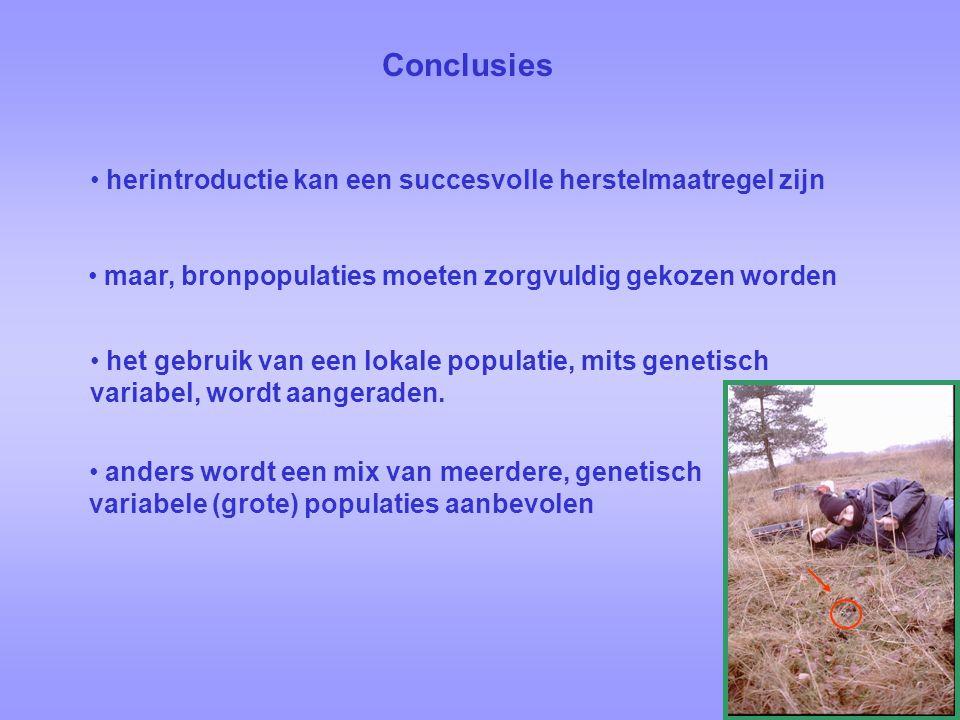 Conclusies anders wordt een mix van meerdere, genetisch variabele (grote) populaties aanbevolen het gebruik van een lokale populatie, mits genetisch variabel, wordt aangeraden.