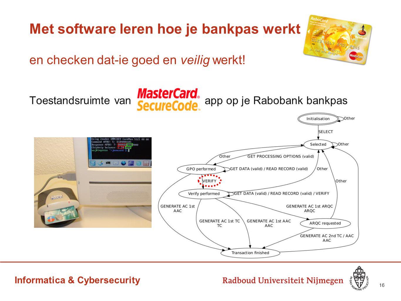 Informatica & Cybersecurity Met software leren hoe je bankpas werkt en checken dat-ie goed en veilig werkt! Toestandsruimte van app op je Rabobank ban