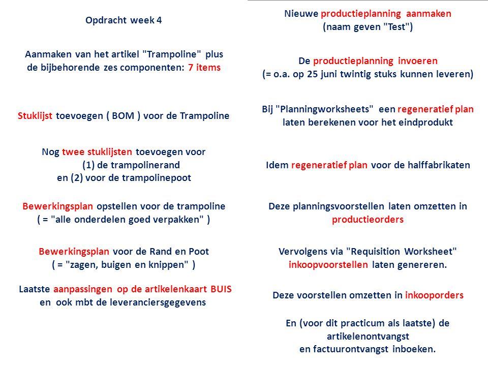 Opdracht week 4 Nieuwe productieplanning aanmaken (naam geven