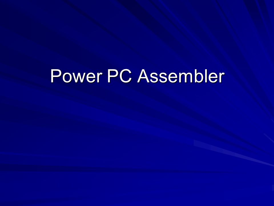 Power PC Assembler