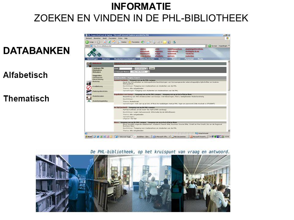INFORMATIE ZOEKEN EN VINDEN IN DE PHL-BIBLIOTHEEK DATABANKEN GEZONDHEIDSZORG BOHN STAFLEU VAN LOGHUM Bohn Stafleu van Loghum, Vakbibliotheek met full-text artikelen i.v.m.