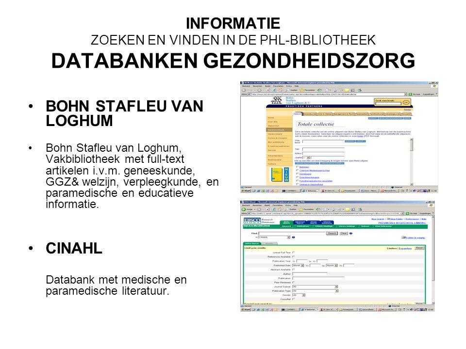 INFORMATIE ZOEKEN EN VINDEN IN DE PHL-BIBLIOTHEEK DATABANKEN GEZONDHEIDSZORG PUBMED INVERT Index van de Nederlandstalige verpleegkundige tijdschriftliteratuur is een databank vanaf 1993, met beschrijvingen van artikelen die in de Nederlandse verpleegkundige tijdschriften verschijnen.