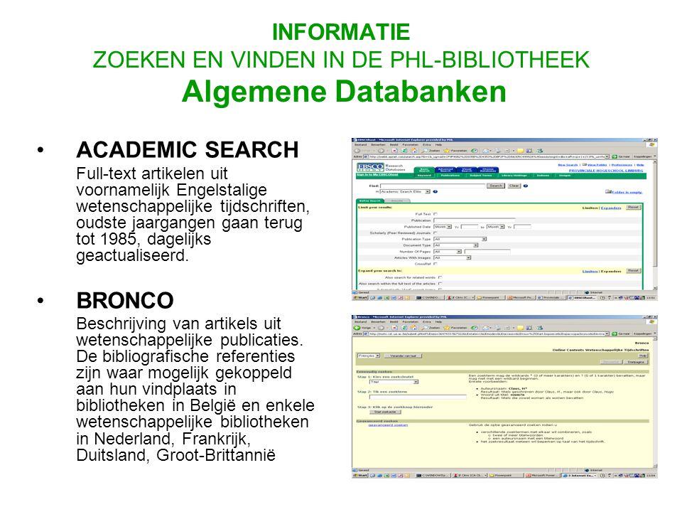 ACADEMIC SEARCH Full-text artikelen uit voornamelijk Engelstalige wetenschappelijke tijdschriften, oudste jaargangen gaan terug tot 1985, dagelijks geactualiseerd.