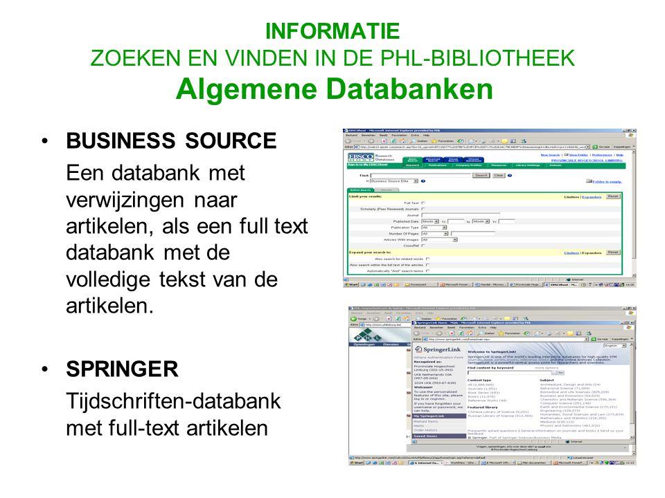 BUSINESS SOURCE Een databank met verwijzingen naar artikelen, als een full text databank met de volledige tekst van de artikelen.