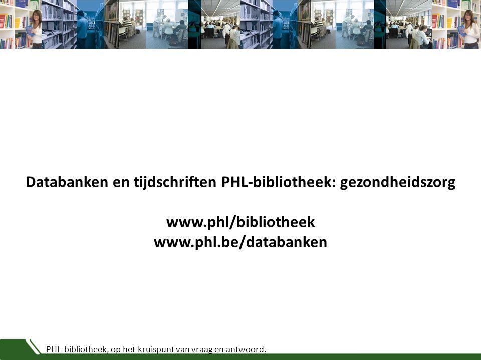 PHL-bibliotheek, op het kruispunt van vraag en antwoord. ScalpelSignaal