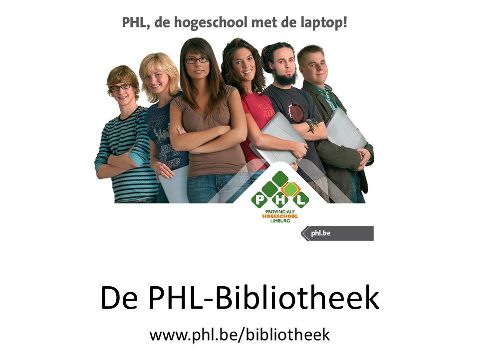 De PHL-Bibliotheek www.phl.be/bibliotheek