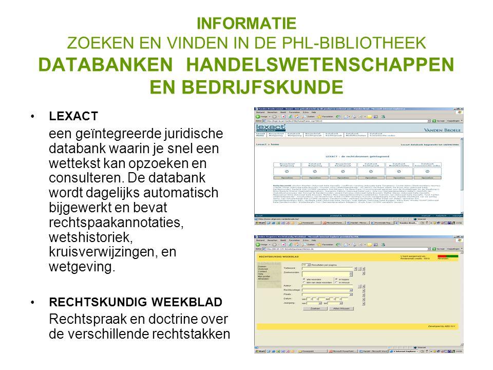INFORMATIE ZOEKEN EN VINDEN IN DE PHL-BIBLIOTHEEK WEBWIJZER Webwijzer: een verzameling van websites geselecteerd op hun kwaliteit door de bibliothecarissen van de PHL www.phl.be/webwijzer