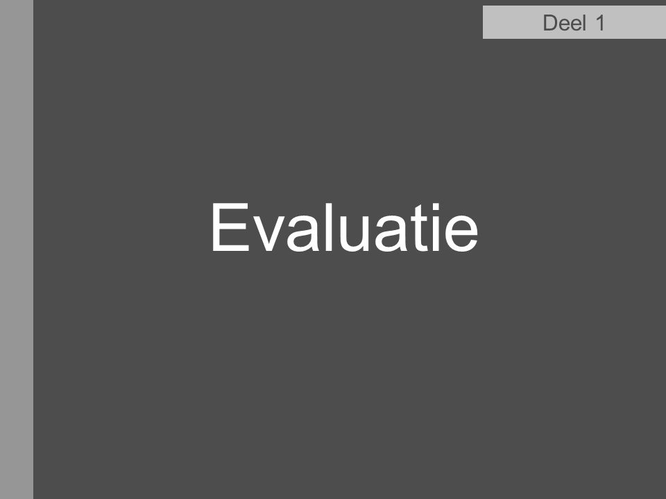 Deel 1 Evaluatie