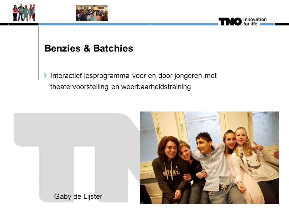 Benzies & Batchies Interactief lesprogramma voor en door jongeren met theatervoorstelling en weerbaarheidstraining Gaby de Lijster
