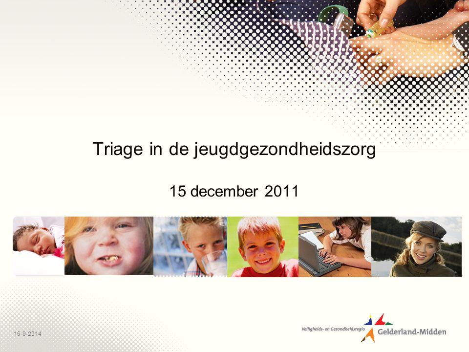 16-9-2014 Triage in de jeugdgezondheidszorg 15 december 2011