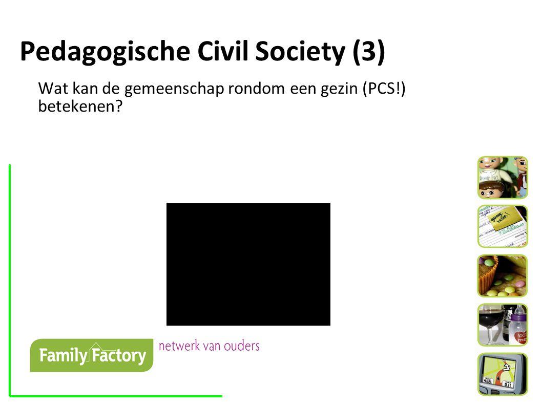 Pedagogische Civil Society (3) Wat kan de gemeenschap rondom een gezin (PCS!) betekenen?