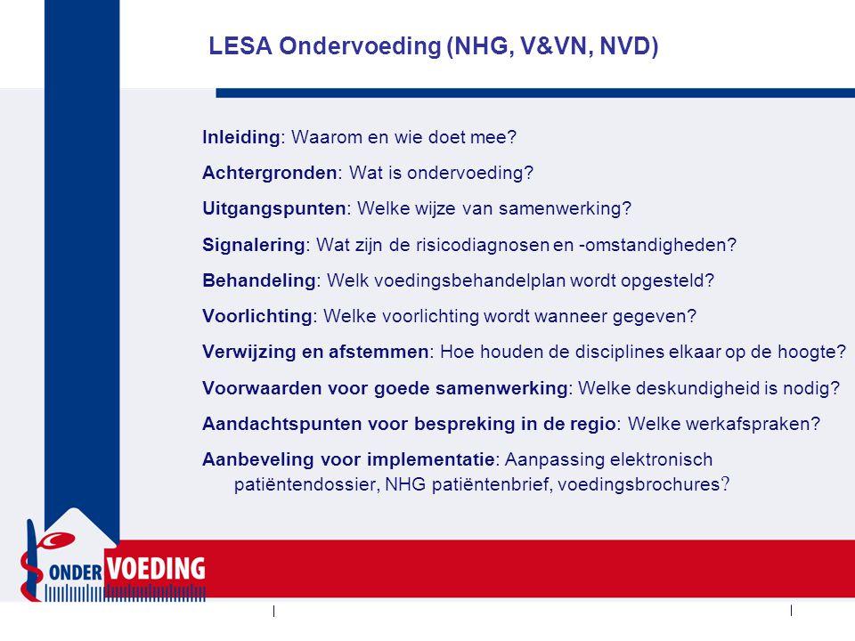 LESA Ondervoeding (NHG, V&VN, NVD) Inleiding: Waarom en wie doet mee.