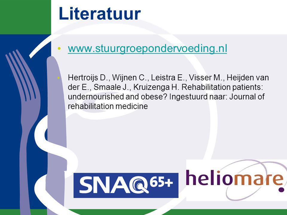 Literatuur www.stuurgroepondervoeding.nl Hertroijs D., Wijnen C., Leistra E., Visser M., Heijden van der E., Smaale J., Kruizenga H. Rehabilitation pa