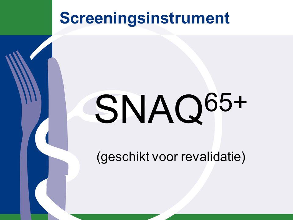 Screeningsinstrument SNAQ 65+ (geschikt voor revalidatie)