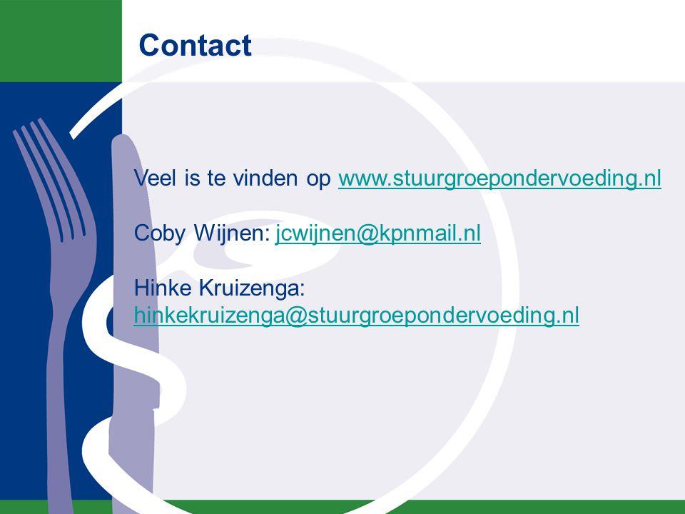 Contact Veel is te vinden op www.stuurgroepondervoeding.nl Coby Wijnen: jcwijnen@kpnmail.nl Hinke Kruizenga: hinkekruizenga@stuurgroepondervoeding.nlw
