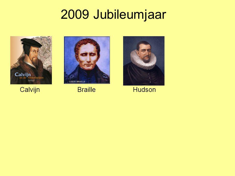 2009 Jubileumjaar CalvijnBrailleHudson