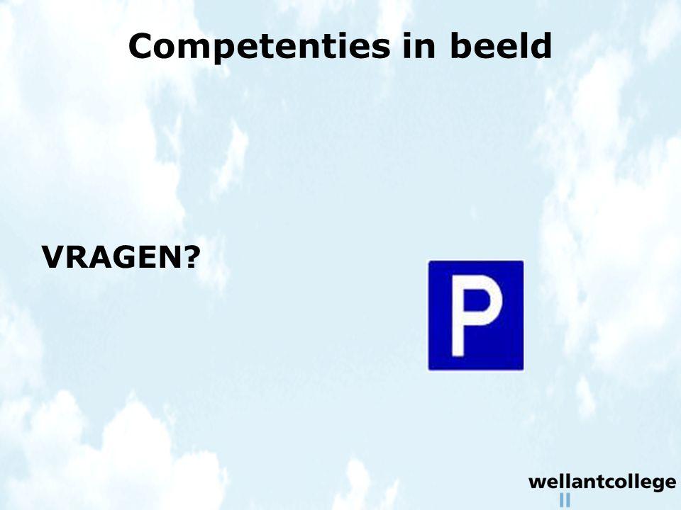 Competenties in beeld VRAGEN?