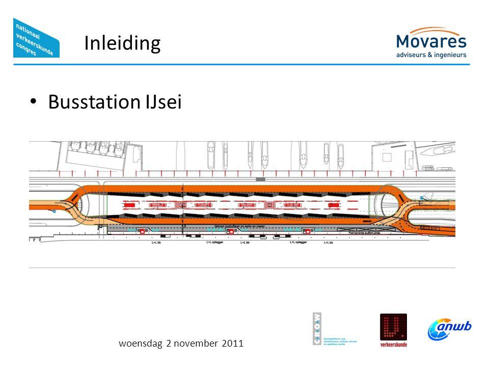 woensdag 2 november 2011 Inleiding Busstation IJsei