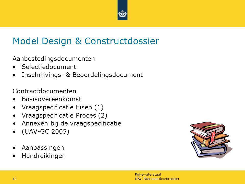 Rijkswaterstaat D&C Standaardcontracten10 Model Design & Constructdossier Aanbestedingsdocumenten Selectiedocument Inschrijvings- & Beoordelingsdocume