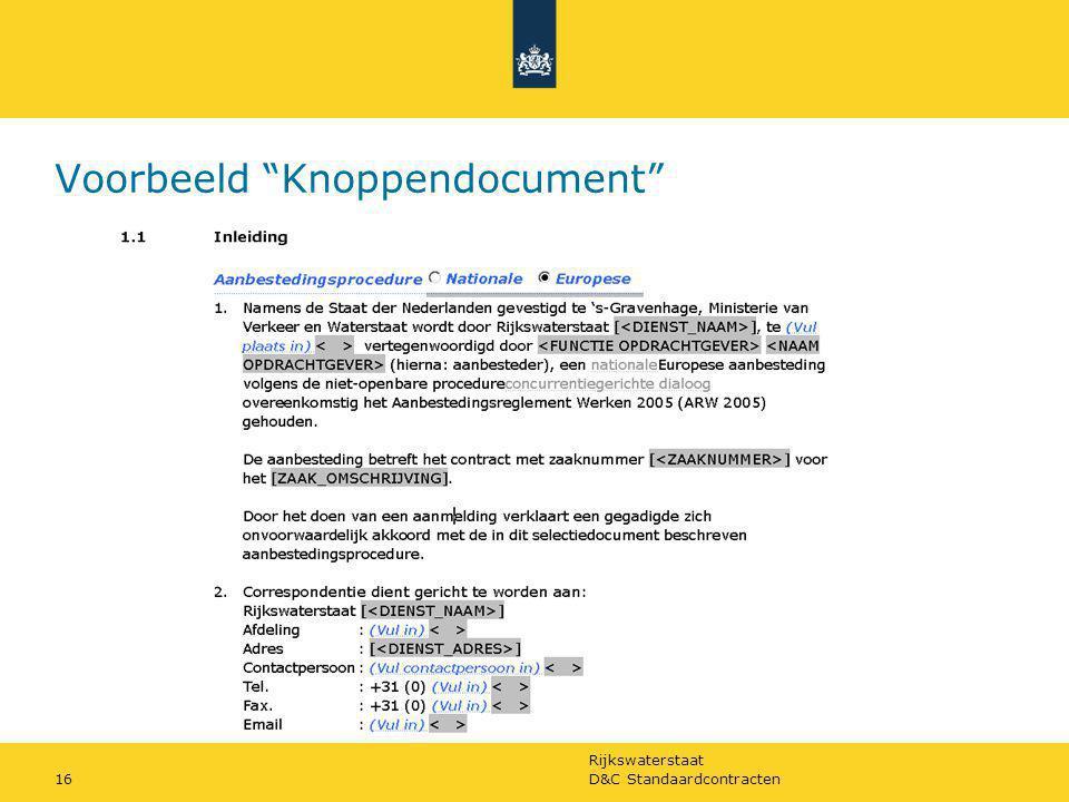 """Rijkswaterstaat D&C Standaardcontracten16 Voorbeeld """"Knoppendocument"""""""