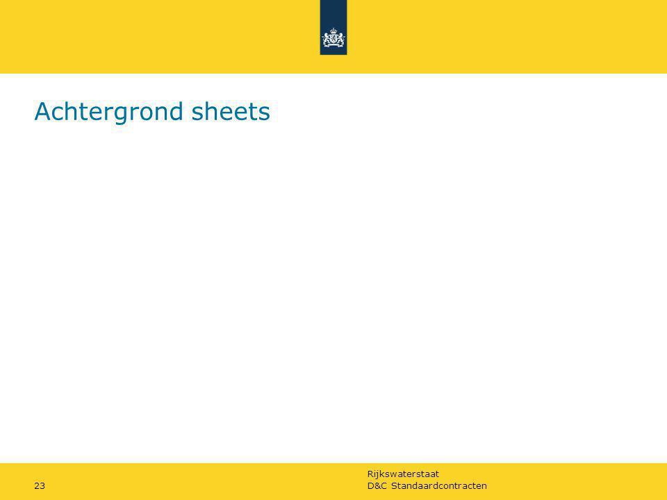 Rijkswaterstaat D&C Standaardcontracten23 Achtergrond sheets