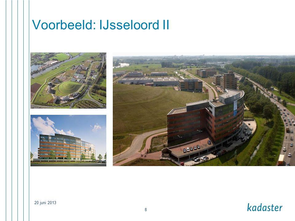 20 juni 2013 8 Voorbeeld: IJsseloord II