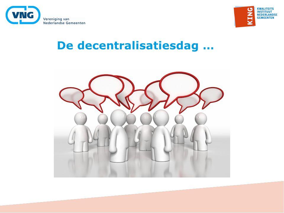 De decentralisatiesdag …