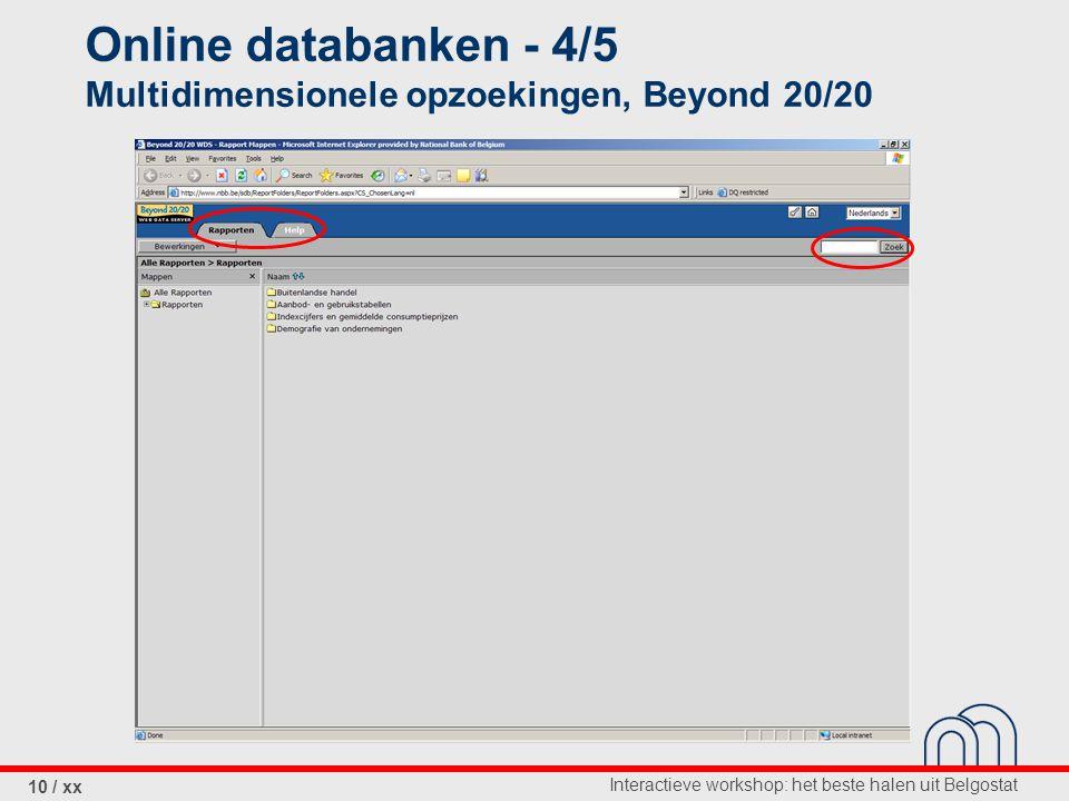 Interactieve workshop: het beste halen uit Belgostat 10 / xx Online databanken - 4/5 Multidimensionele opzoekingen, Beyond 20/20