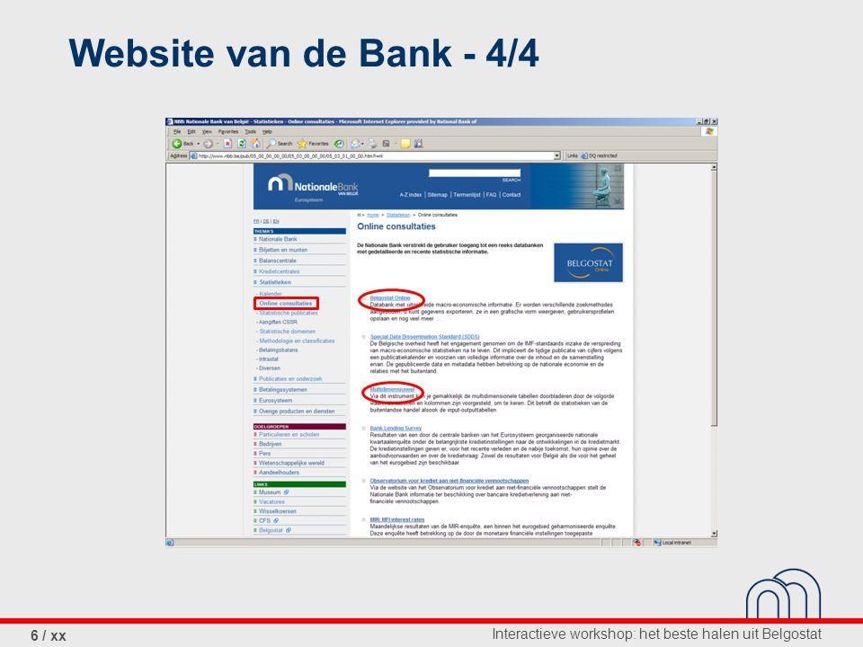 Interactieve workshop: het beste halen uit Belgostat 6 / xx Website van de Bank - 4/4
