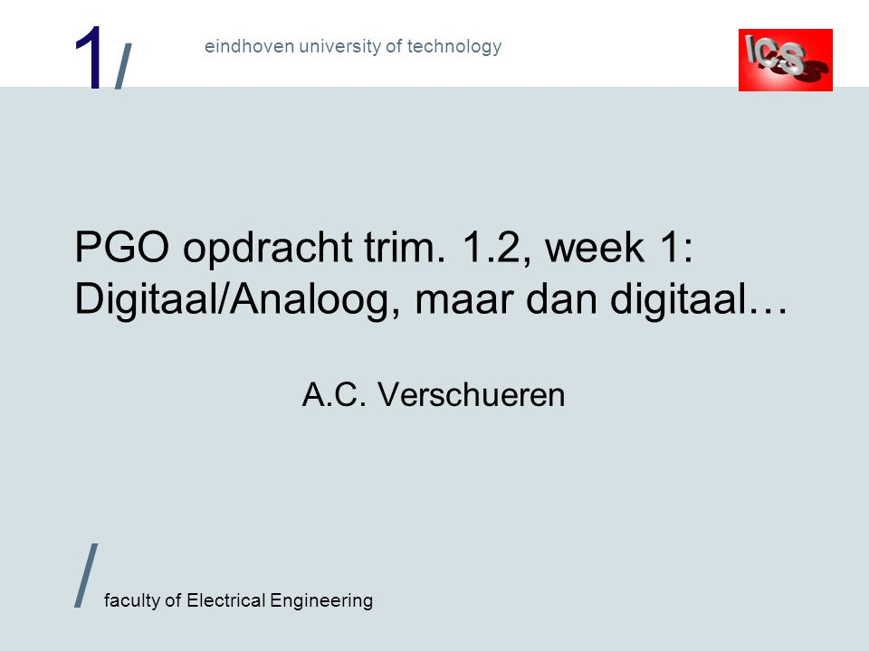 1/1/ / faculty of Electrical Engineering eindhoven university of technology PGO opdracht trim.