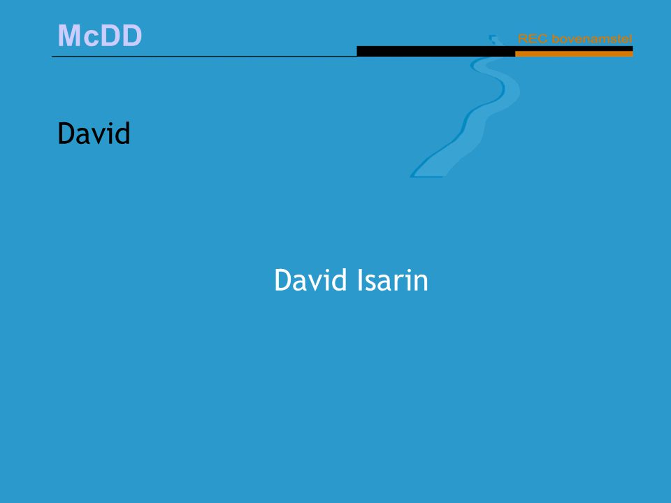 McDD David David Isarin